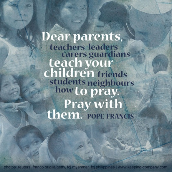 Keeping Company | Pope Francis on Prayer, Children
